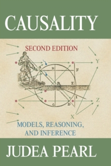 Causality : Models, Reasoning, and Inference, Hardback Book