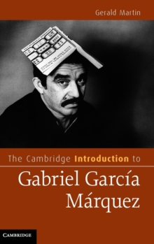 The Cambridge Introduction to Gabriel Garcia Marquez, Hardback Book