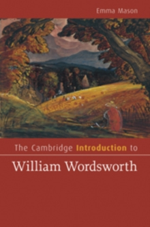 The Cambridge Introduction to William Wordsworth, Hardback Book