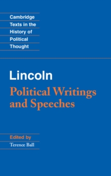 Lincoln : Political Writings and Speeches, Hardback Book