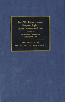 Post-War Restoration of Property Rights Under International Law 2 Volume Hardback Set, Hardback Book
