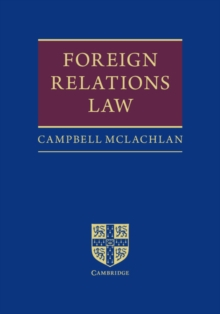 Foreign Relations Law, Hardback Book