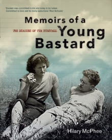 Memoirs Of A Young Bastard, Hardback Book