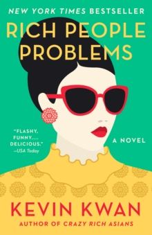Rich People Problems : A Novel, Paperback / softback Book