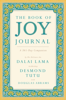 The Book of Joy Journal : A 365 Day Companion, Hardback Book