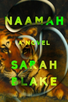 Naamah : A Novel, Hardback Book