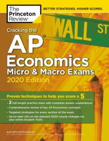 Cracking the AP Economics Macro and Micro Exams, 2020 Edition, Paperback / softback Book