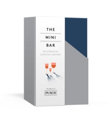 The Mini Bar : 80 Cocktail Recipes, Other book format Book