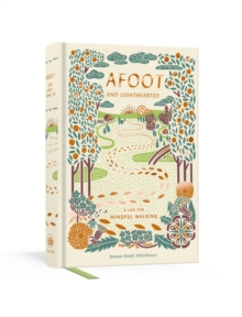 Afoot and Lighthearted : A Mindful Walking Log, Diary Book
