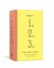Project 1, 2, 3 : A Daily Creativity Journal for Expressing Yourself in Lists of Three, Diary Book