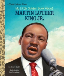 My Little Golden Book About Martin Luther King Jr., Hardback Book
