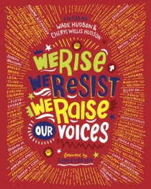 We Rise, We Resist, We Raise Our Voices, Paperback / softback Book