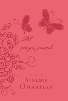 Prayer Journal : With Quotes by Stormie Omartian, Paperback Book