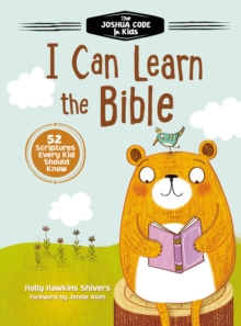 I Can Learn the Bible : The Joshua Code for Kids: 52 Devotions and Scriptures for Kids, Hardback Book