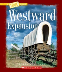 WESTWARD EXPANSION, Paperback Book