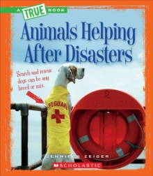 ANIMALS HELPING AFTER DISASTERS, Paperback Book