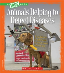 ANIMALS HELPING TO DETECT DISEASES, Paperback Book