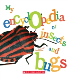 MY ENCYCLOPEDIA OF INSECTS & BUGS, Hardback Book
