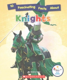 10 FASCINATING FACTS ABOUT KNIGHTS, Hardback Book