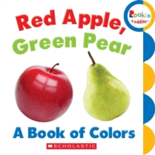 RED APPLE GREEN PEAR A BOOK OF COLORS, Paperback Book