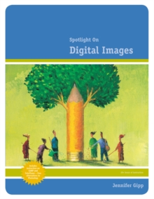 Spotlight on Digital Images, Paperback / softback Book