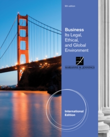 Business : Its Legal, Ethical, and Global Environment, International Edition, Paperback / softback Book