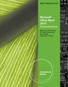 New Perspectives on Microsoft (R) Office Word 2010 : Comprehensive, International Edition, Paperback / softback Book