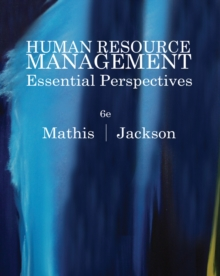 Human Resource Management : Essential Perspectives, Paperback / softback Book