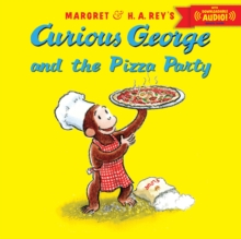 Curious George and the Pizza Party, Paperback / softback Book