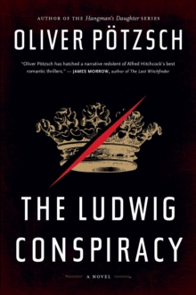 The Ludwig Conspiracy, Paperback / softback Book