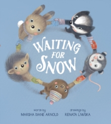 Waiting for Snow, Hardback Book