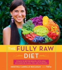 The Fully Raw Diet, Paperback Book