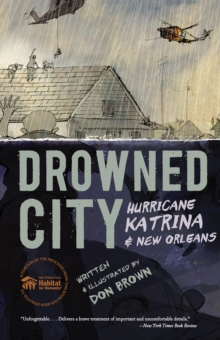 Drowned City : Hurricane Katrina and New Orleans, Paperback / softback Book
