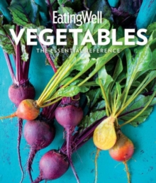 EatingWell Vegetables, Hardback Book