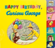Happy Birthday, Curious George!, Hardback Book