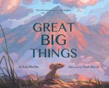 Great Big Things, Hardback Book