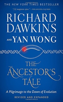 The Ancestor's Tale : A Pilgrimage to the Dawn of Evolution, Paperback Book