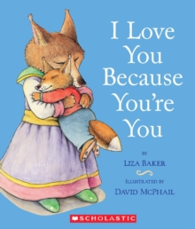 I Love You Because You're You, Board book Book