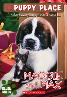 The Puppy Place #10: Maggie and Max, Paperback Book
