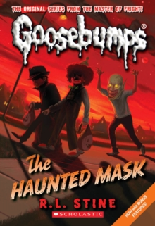 The Haunted Mask (Classic Goosebumps #4), Paperback Book