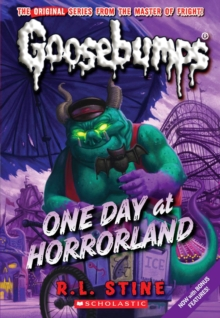 One Day at Horrorland (Classic Goosebumps #5), Paperback Book