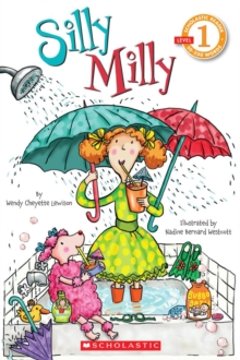 Scholastic Reader Level 1: Silly Milly, Paperback Book