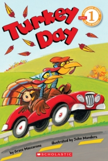 Scholastic Reader Level 1: Turkey Day, Paperback Book