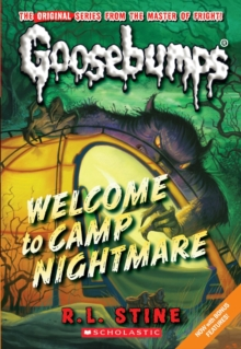 Welcome to Camp Nightmare (Classic Goosebumps #14), Paperback Book