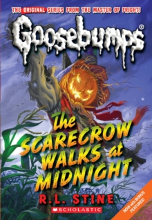 The Scarecrow Walks at Midnight (Classic Goosebumps #16), Paperback Book