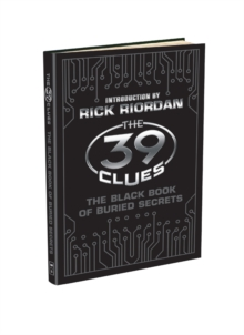 The 39 Clues: The Black Book of Buried Secrets, Hardback Book