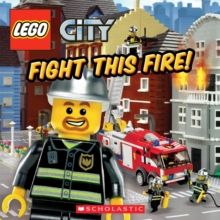 Lego City: Fight This Fire!, Paperback Book