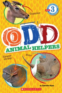 Odd Animal Helpers (Scholastic Reader, Level 3), Paperback Book