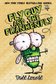 Fly Guy and the Frankenfly (Fly Guy #13), Hardback Book