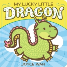 My Lucky Little Dragon, Board book Book
